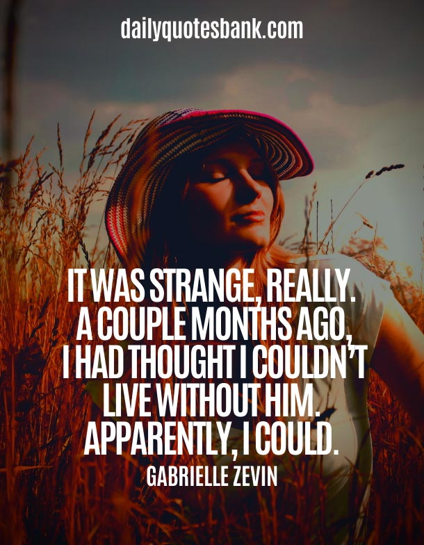 Relationship Quotes About Letting Go and Moving On To Better Things