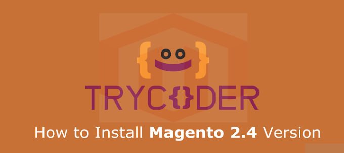 How to Install Magento 2.4 Version 2021
