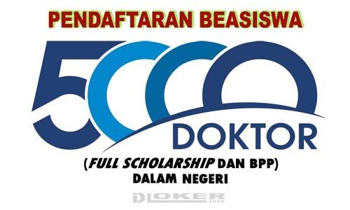 Pendaftaran Beasiswa Program 5.000 Doktor Dalam Negeri