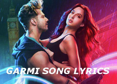 Garmi song lyrics | Badshas singer song | Steet Danced 3D