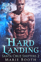 Hard landing | Santa Cruz shifters #2 | Marie Booth