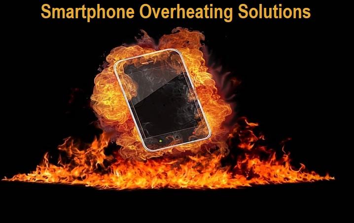 Smartphone Overheating Solutions