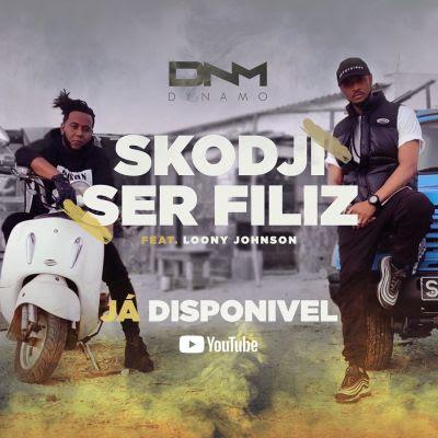 Baixar Musica: Dynamo - Skodji Ser Filiz (feat. Loony Johnson) [2020]