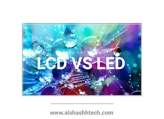 The difference between LCD and LED screens with comparison and clarification whichever is better and why