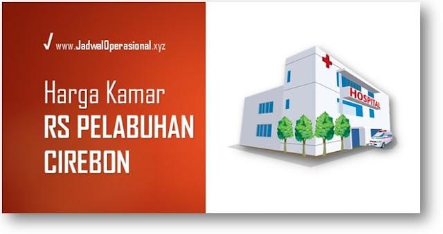 Tarif Kamar RS Pelabuhan Cirebon