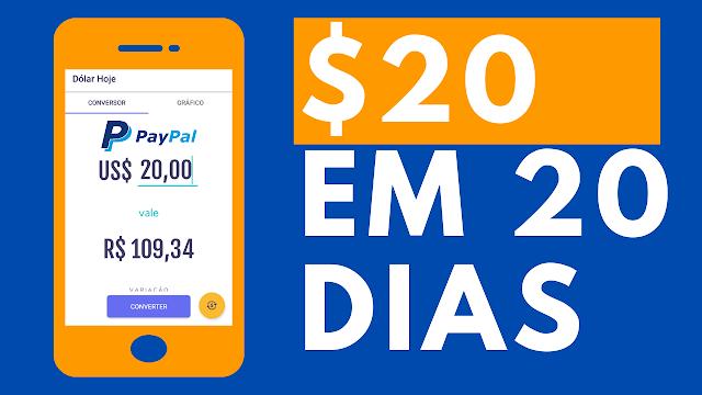 $20 DÓLARES EM 20 DIAS