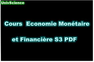 Cours Economie Monétaire et  Financière S3 PDF.
