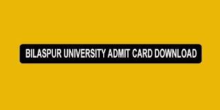 bilaspur university admit card 2020