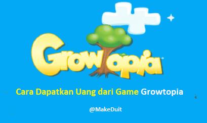 Cara Dapatkan Uang dari Game Growtopia