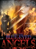 All the Blue-Eyed Angels (Read an Excerpt)
