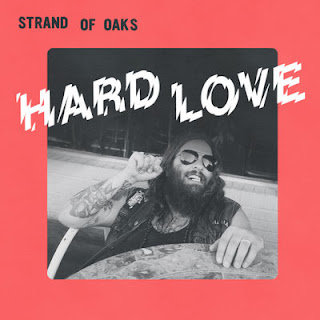 Strand Of Oaks - Hard Love (2017) - Album Download, Itunes Cover, Official Cover, Album CD Cover Art, Tracklist