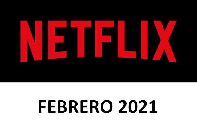 Novedades y Estrenos de Netflix España Febrero 2021