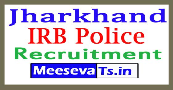 Jharkhand IRB Police Recruitment 2017