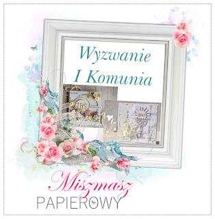 http://sklepmiszmaszpapierowy.blogspot.com/2016/04/wyzwanie-2-komunia-z-tekturka.html
