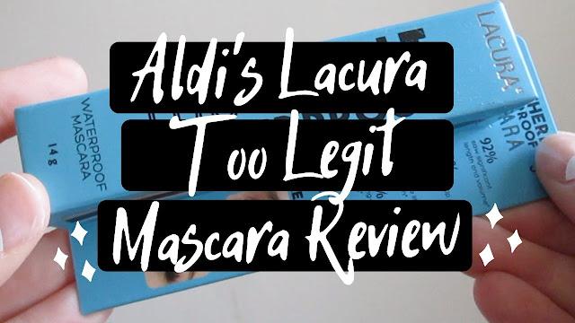 Aldi Lacura Too Legit Waterproof Mascara
