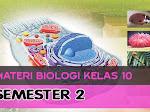 Materi Biologi Kelas 10 Semester 2 Kurikulum 2013 Revisi