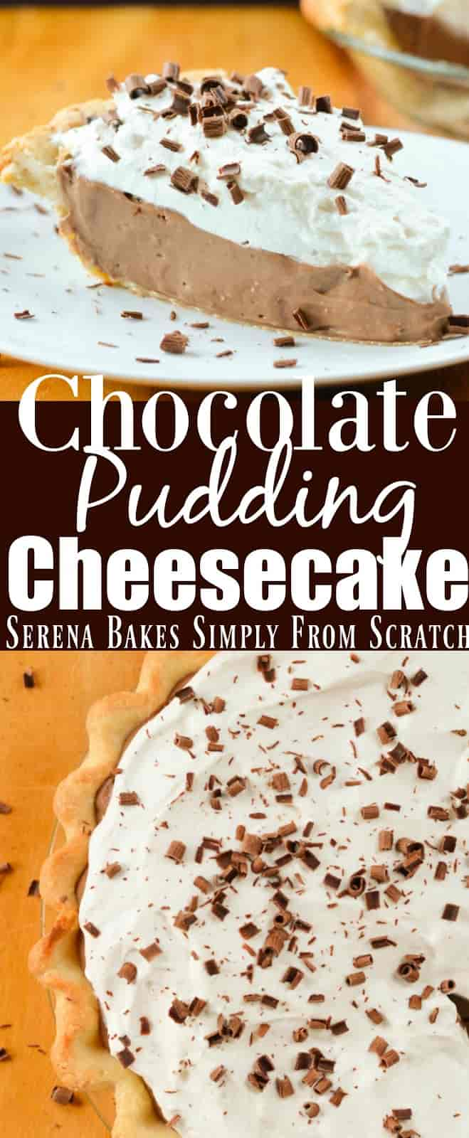Chocolate Pudding Cheesecake recipe is the ultimate chocolate lovers dessert from Serena Bakes Simply From Scratch.