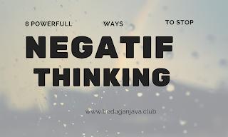 Powerful Ways to Stop Negative Thinking