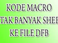 KODE MACRO CETAK BANYAK SHEETS KE PDF