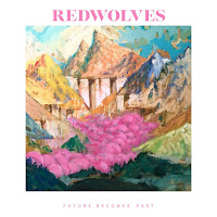 Redwolves - 'Future Becomes Past'