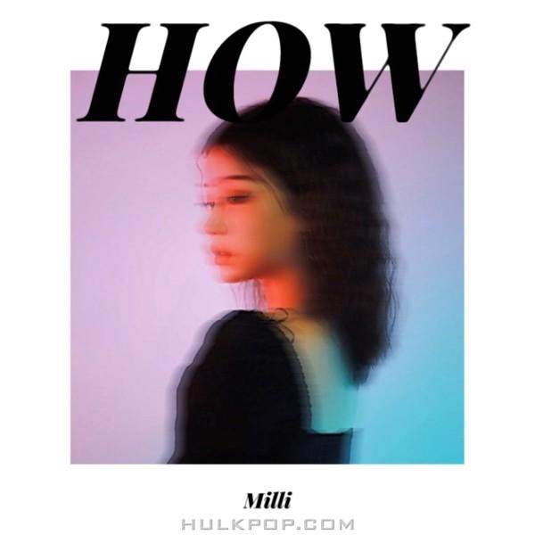Milli – How (Prod. Clayheart) – Single