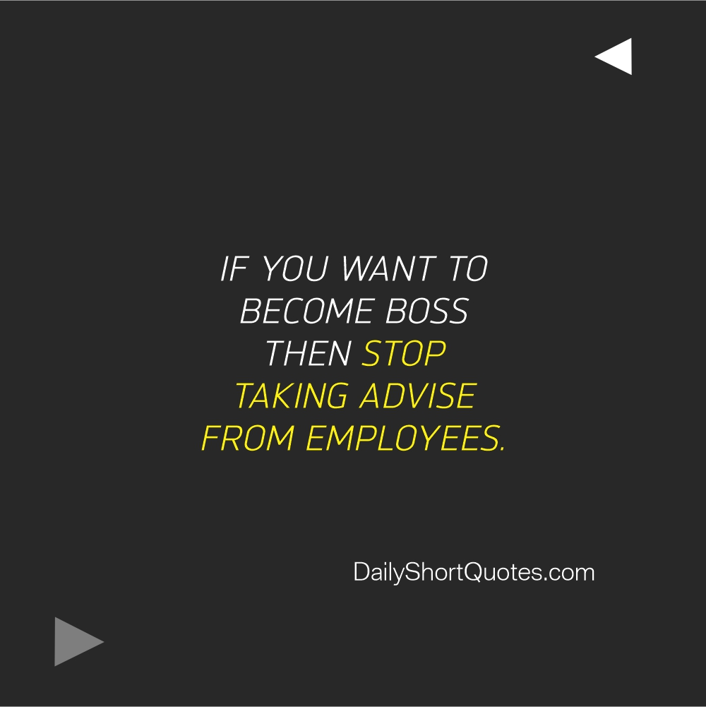 Attitude Quotes on Boss and Employee