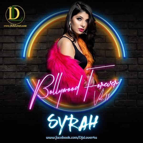 Bollywood Forever 11 DJ Syrah
