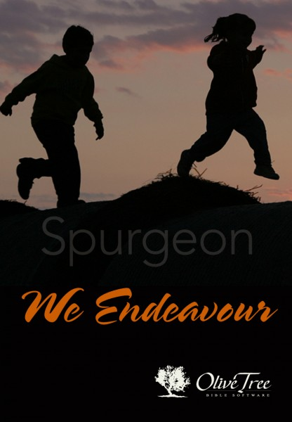 Charles Spurgeon-We Endeavor-