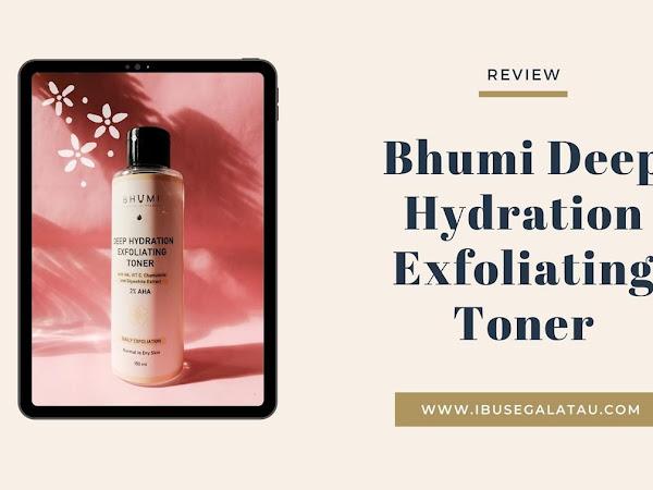 Review : Bhumi Deep Hydration Exfoliating Toner