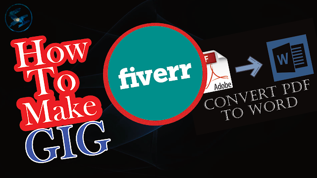 How To Make GIG On Your Fiverr Account ?