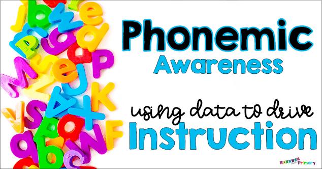 Phonemic Awareness; using data to drive instruction