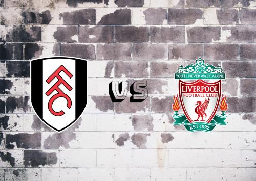 Fulham vs Liverpool  Resumen y Partido Completo