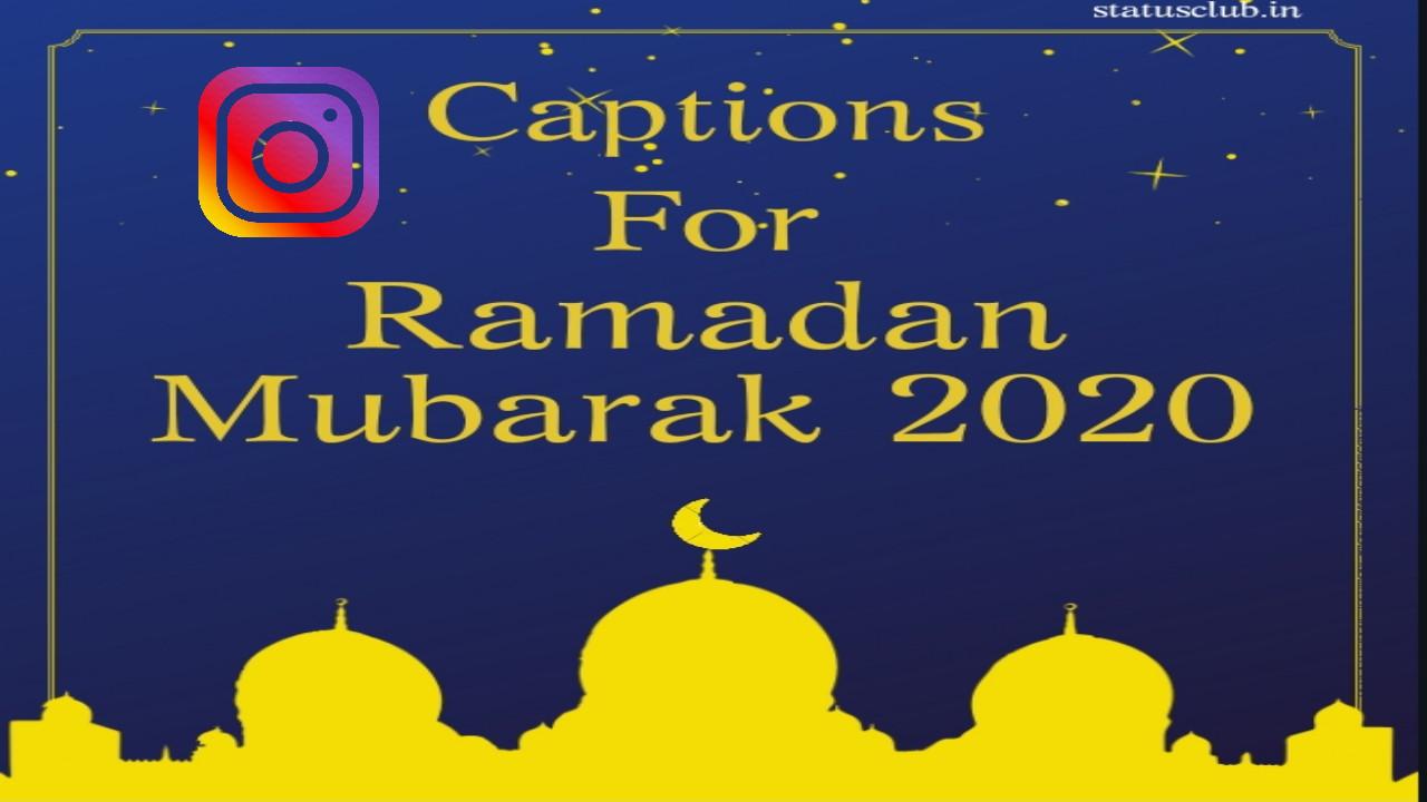 Best Instagram Captions for Eid ul Fitr 2020 - Ramadan Mubarak 2020