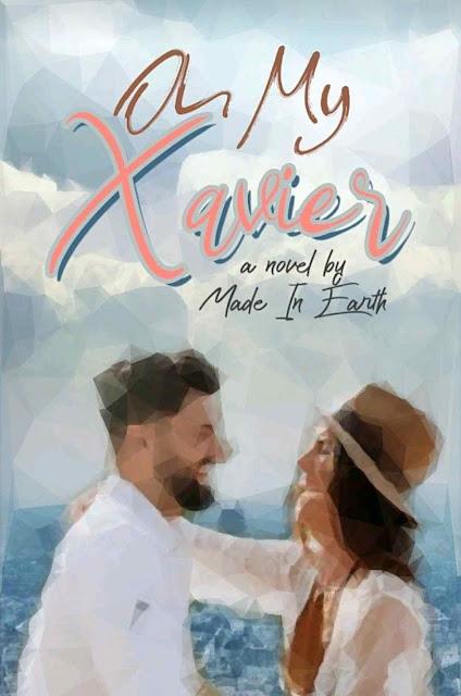 Novel Oh My Xavier Karya Made In Earth PDF