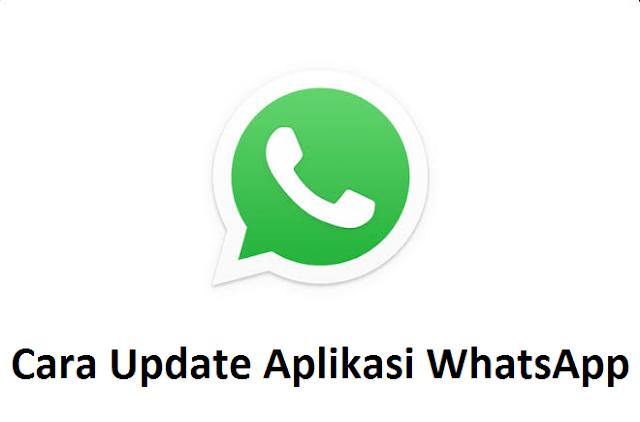 cara memperbarui whatsapp di hp android