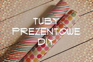 Tuby prezentowe DIY