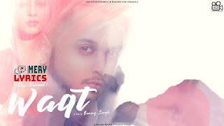 Waqt By Oye Kunaal - Lyrics
