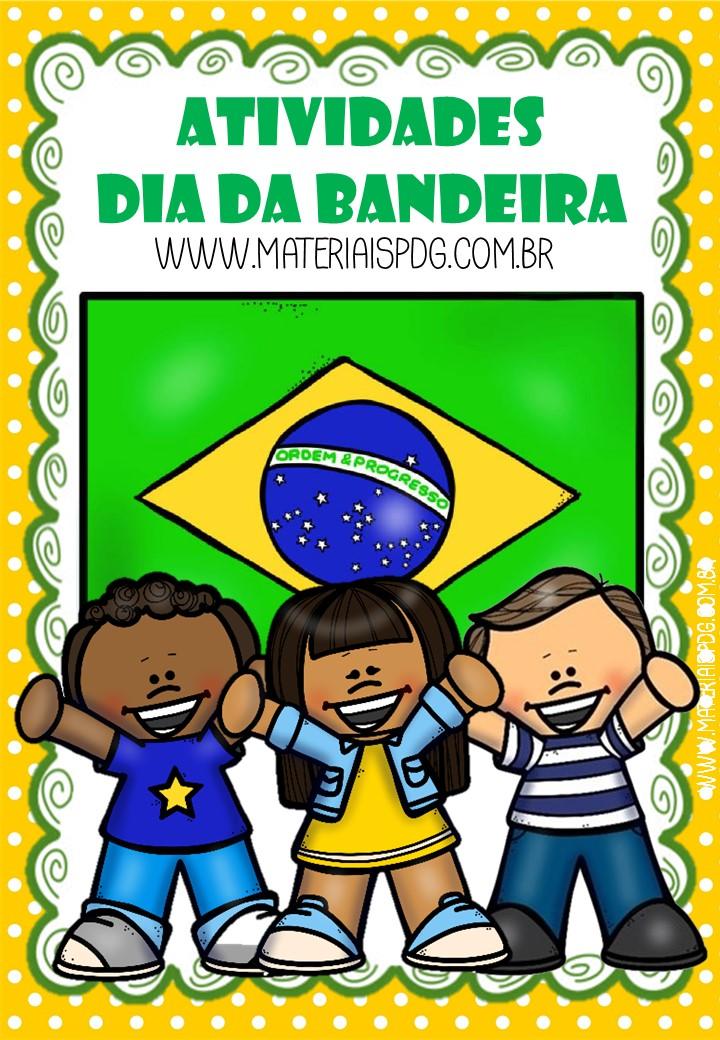 ATIVIDADES DIA DA BANDEIRA EM PDF