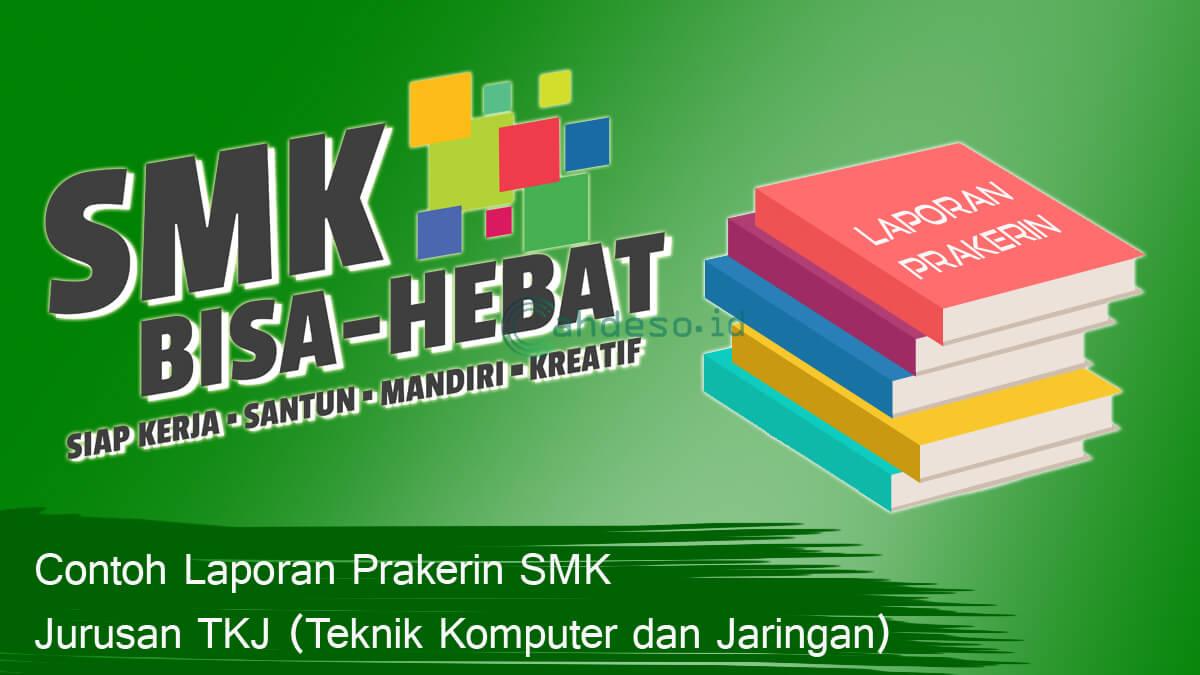 Download Laporan Prakerin SMK Keahlian TKJ