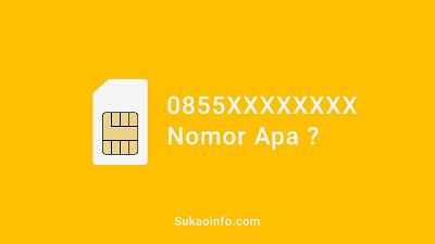 0855 nomor provider apa - 0855 kartu perdana apa - nomor 0855 daerah mana