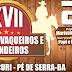 Vem ai a 17ª Festa de Vaqueiros e Fazendeiros de Novo Ouricuri, município de Pé de Serra