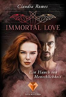 https://www.amazon.de/Immortal-Love-Ein-Hauch-Menschlichkeit-ebook/dp/B0756K7ZCD/ref=sr_1_1?s=digital-text&ie=UTF8&qid=1508930580&sr=1-1&keywords=Claudia+Romes