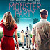 Sinopsis film Monster Party (2018)