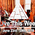 Live This Week: June 23rd - 29th, 2019