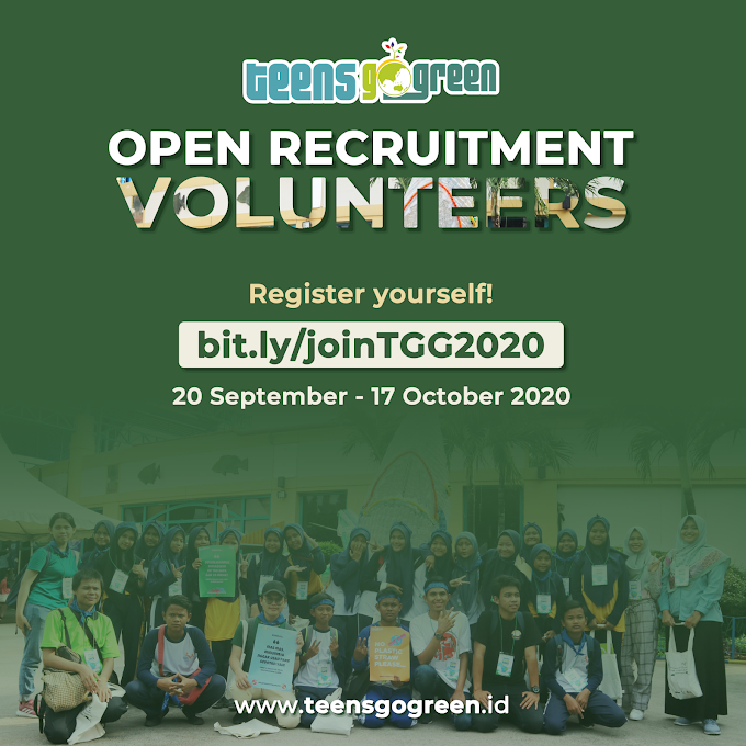 Open Recruitment Volunteers Teens Go Green 2020