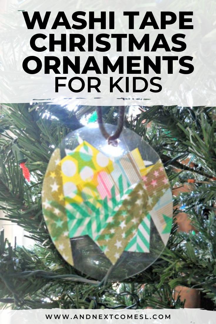 DIY washi tape Christmas ornaments for kids