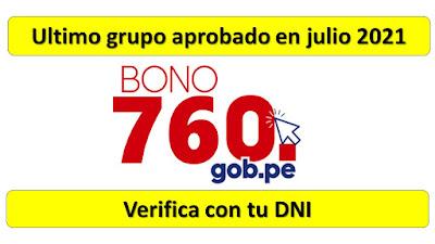 Bono Familiar Universal ULTIMO GRUPO de 21 mil familias Verifica si accedes a los 760soles