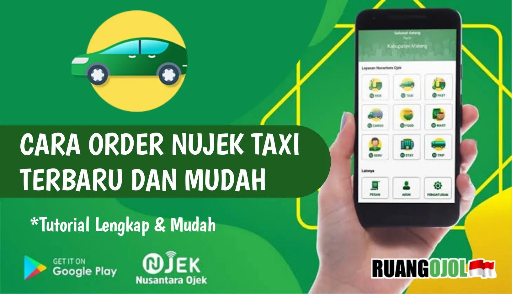 Cara Order Nujek Taxi (Nu-Taxi)   Tutorial Lengkap!