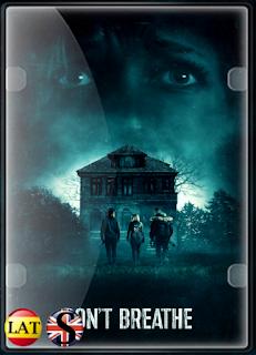 No Respires (2016) FULL HD 1080P LATINO/INGLES