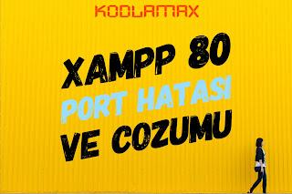 Xampp 80 Port Hatası Ve Çözümü